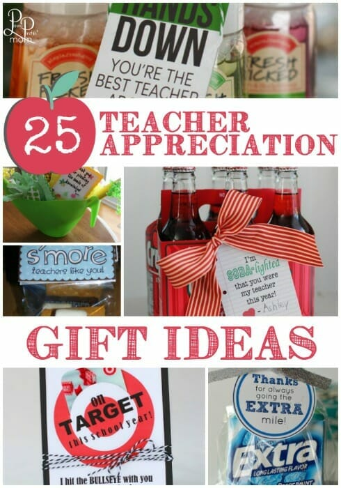 25 AWESOME Teacher Appreciation Gift Ideas (even I could do these)!