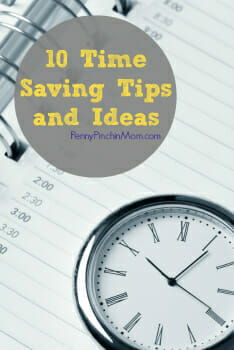 Ten Easy Time Saving Tips and Ideas