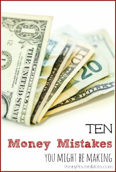 There are things we all do which might be affecting our finances.  Check out these ten BIG money mistakes you might be making (and not even realize it)!