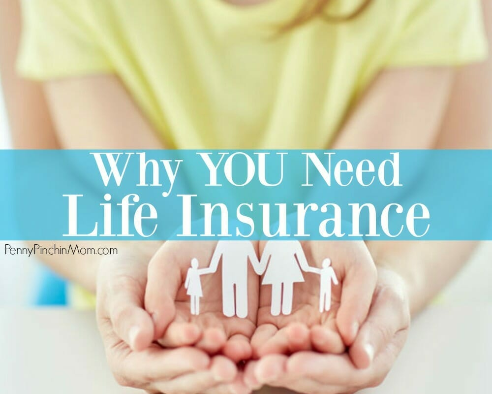 Why You Need Life Insurance