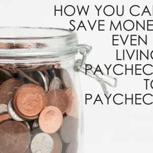 save money when you are broke