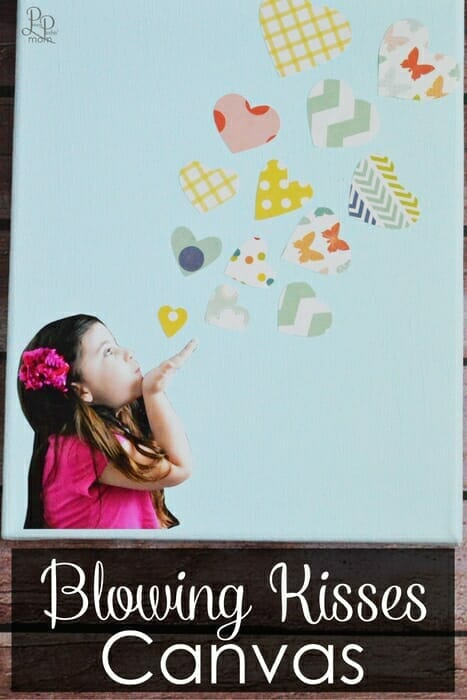 DIY Gift Idea - Blowing Kisses Canvas for Mother's Day, Father's Day, Birthdays and More