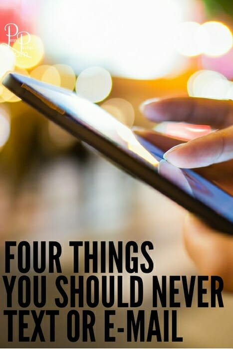 Safety online is important - always! There are four things you should NEVER EVER text or email to anyone - ever.