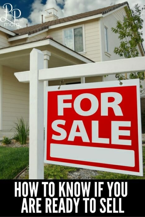 How to know if you are ready to sell your home. Things to keep in mind before you put your home on the market.