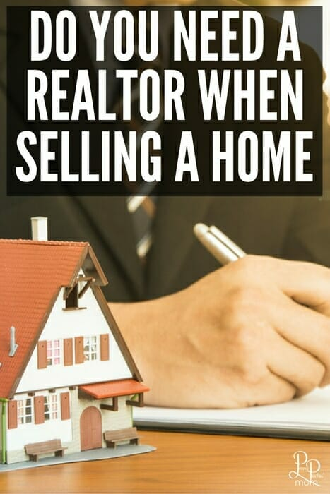 Do you really need a realtor when you sell your home? Many things to consider before you go that route.