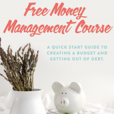 Budgeting For Beginners: A FREE Five Day Quick Start Course