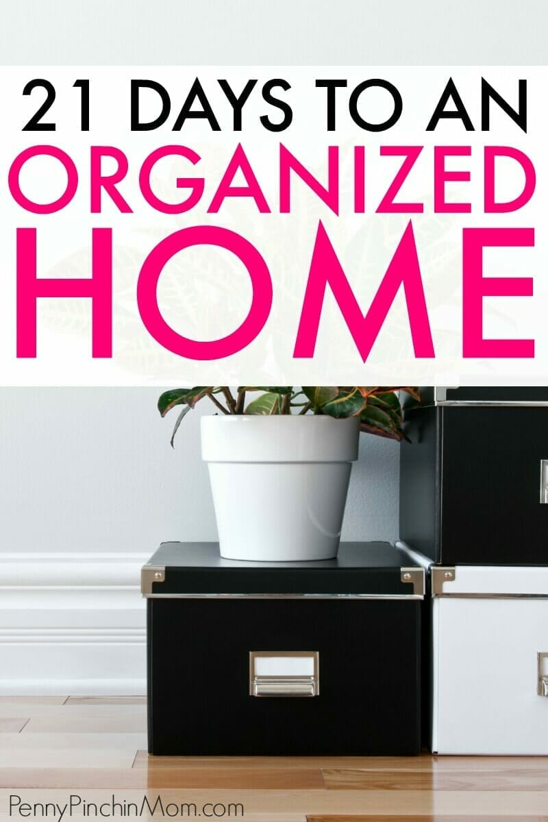 Get your entire home cleaned, organized and decluttered in just 21 days!  Step-by-step instructions to help you get your home organized and clutter free.  Get everything organized from your closets to your drawers and even your kitchen patnry!